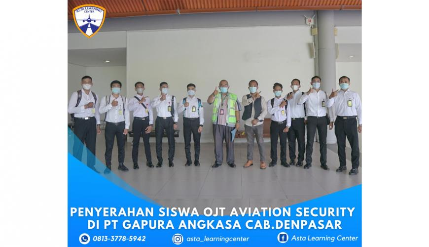 Serah Terima OJT siswa Aviation Security ASTA LEARNING CENTER