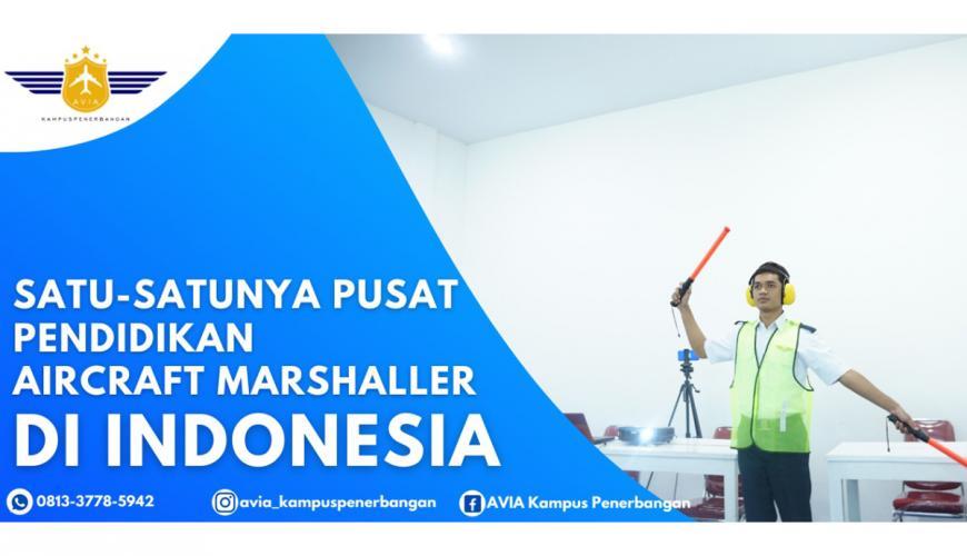 Satu-satunya Pusat Pendidikan Aircraft Marshaller di Indonesia