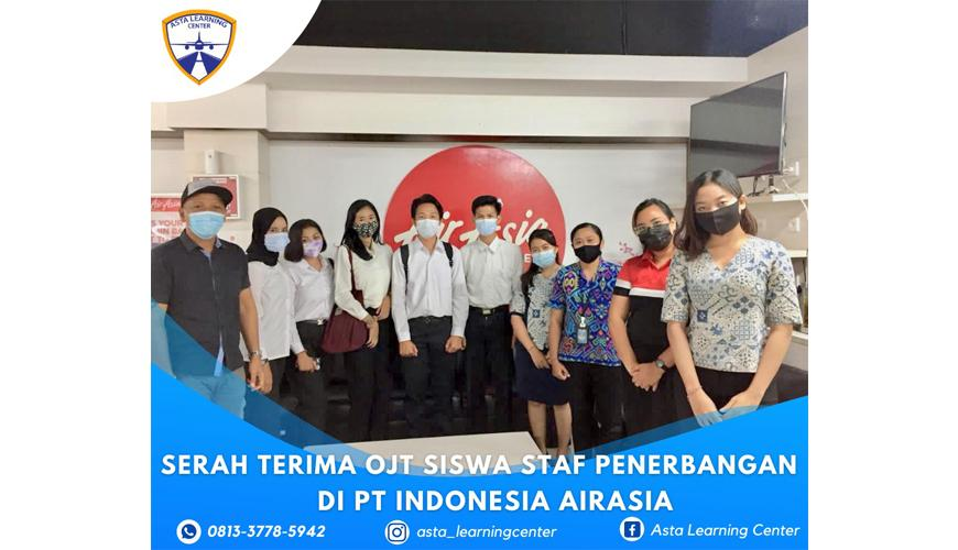 Serah Terima OJT siswa Staf Penerbangan ASTA LEARNING CENTER