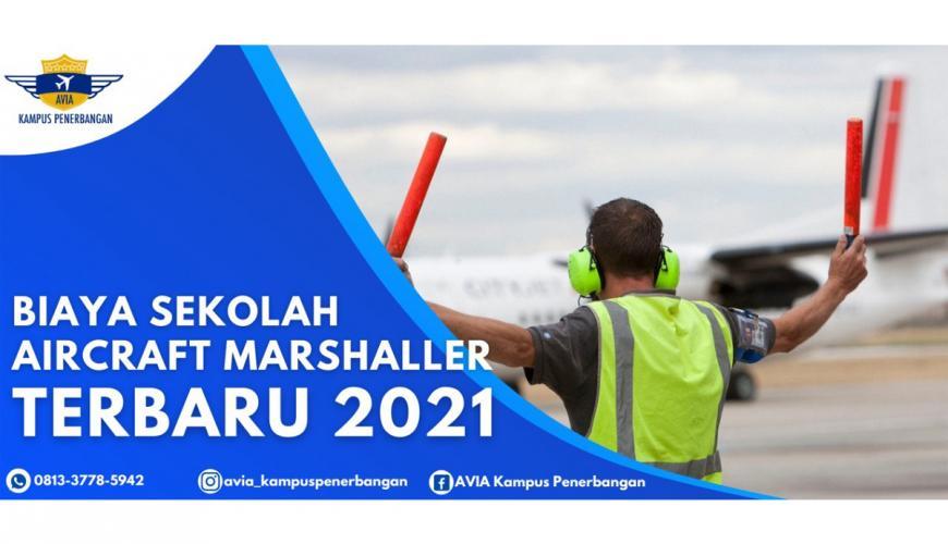 Biaya Sekolah Aircraft Marshaller 2021 AVIA Kampus Penerbangan